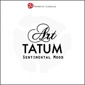 Play & Download Sentimental Mood by Art Tatum | Napster