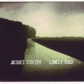 Lonely Road by Jacques Stotzem