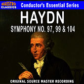 Play & Download Haydn: Symphony No. 97, 99 & 104 by Nuremberg Symphony Orchestra | Napster