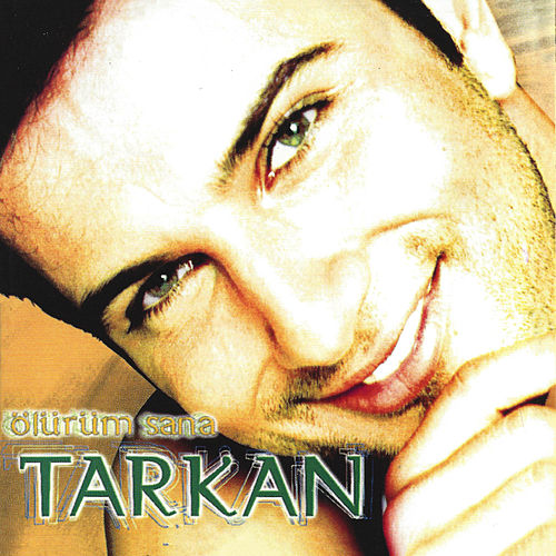 Play & Download Ölürüm Sana by Tarkan | Napster