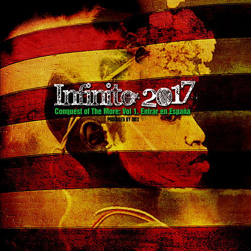 Play & Download Conquest of The More: Vol 1. Entrar en España by Infinito: 2017 | Napster
