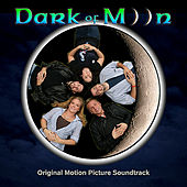 Dark of Moon Soundtrack by Various Artists