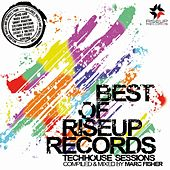 The Best Of Riseup Records Tech House Sessions Compiled & Mix By Marc Fisher by Various Artists