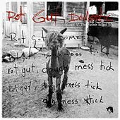 Rot Gut, Domestic by Margot and The Nuclear So and So's