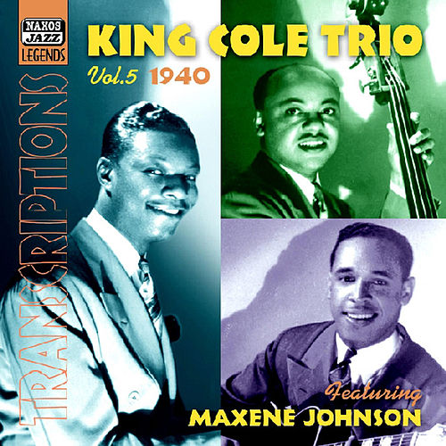 King Cole Trio: Transcriptions, Vol. 5 (1940) by Various Artists