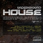 Underground House Compilation Vol.1 by Various Artists