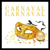 Play & Download Carnaval Carnaval by Various Artists | Napster