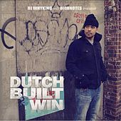 Play & Download Built To Win by Dutch | Napster