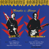 Live & Deadly-Memphis/Chicago by The Compulsive Gamblers