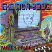 Play & Download Exotica 2000 by Korla Pandit | Napster