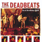 Play & Download Live at the Whiskey - 1978 by The Deadbeats | Napster