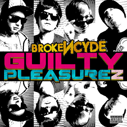 Play & Download Guilty Pleasurez by Brokencyde | Napster