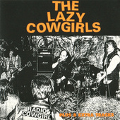 Play & Download Radio Cowgirl by Lazy Cowgirls | Napster