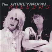 Play & Download Sing Sing (1984-1994) by Honeymoon Killers | Napster
