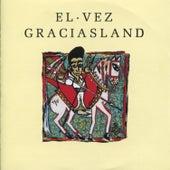 Graciasland by El Vez