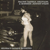 Melissa's Garage Revisited by Walter Daniels