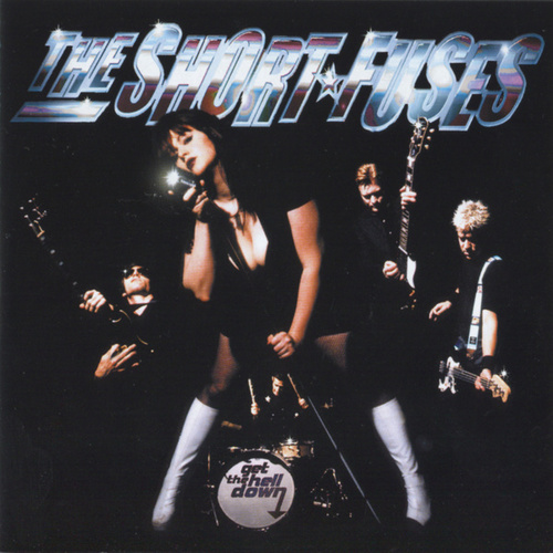 Play & Download Get the Hell Down by The Short Fuses | Napster