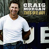 Play & Download This Ole Boy by Craig Morgan | Napster