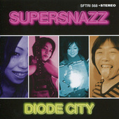 Diode City by Supersnazz
