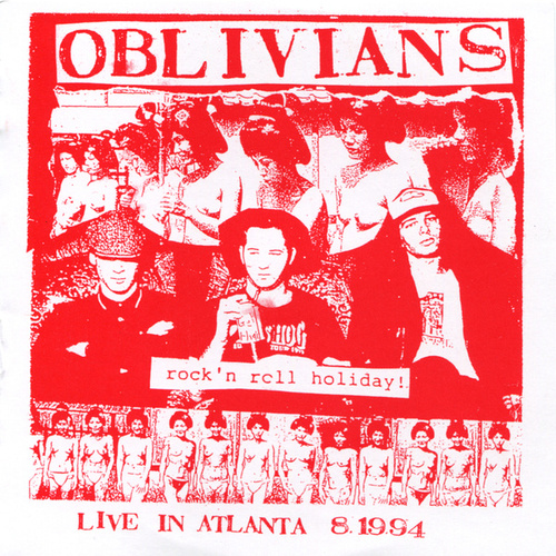 Rock 'n Roll Holiday! - Live in Atlanta by Oblivians