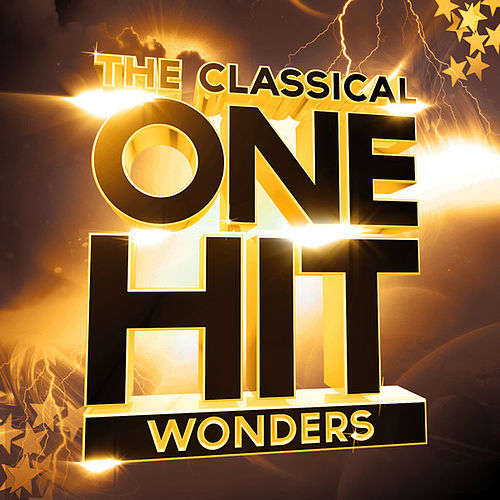 The Classical One-Hit Wonders by Various Artists