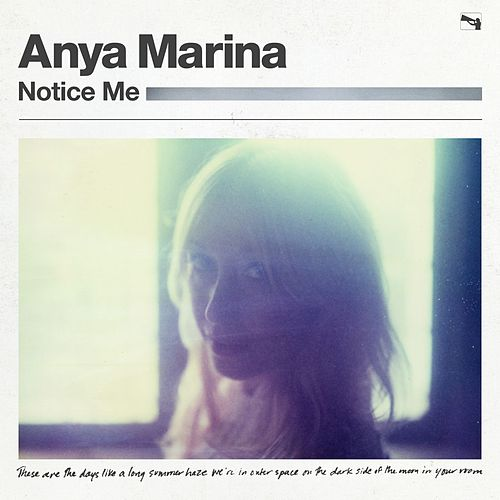 Notice Me by Anya Marina