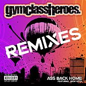 Play & Download Ass Back Home by Gym Class Heroes | Napster