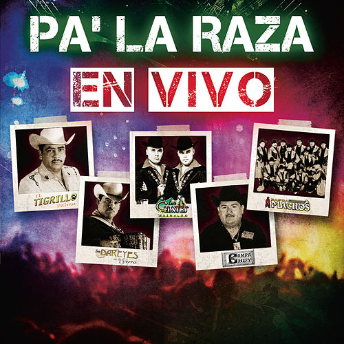 Play & Download Pa' La Raza EN VIVO by Various Artists | Napster