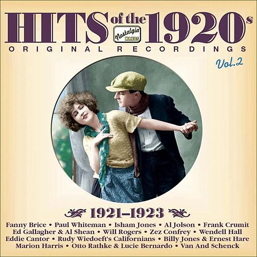 Play & Download Hits Of The 1920S, Vol. 2 (1921-1923) by Various Artists | Napster