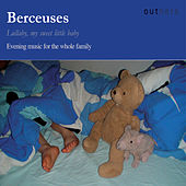Play & Download Berceuses: Evening Music for the Whole Family by Various Artists | Napster