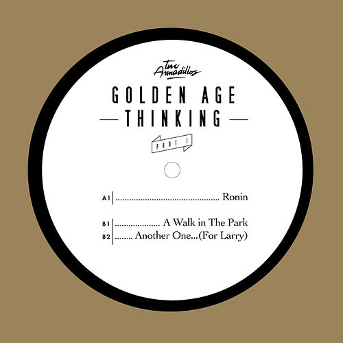 Play & Download Golden Age Thinking Part 1 by Two Armadillos | Napster