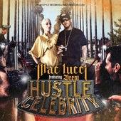 Hustle Celebrity (feat. Brevi) - Single by Mac Lucci