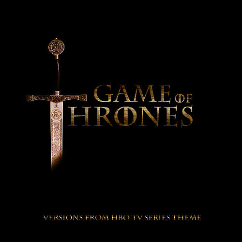 Play & Download Game of Thrones (Theme From  HBO Tv Series) by Game of Thrones Orchestra | Napster