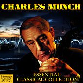 Play & Download Essential Classical Collection by Charles Munch | Napster