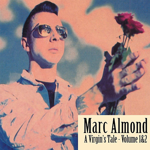 Play & Download A Virgin's Tale - Volume 1&2 by Marc Almond | Napster