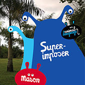 Play & Download Superimposer by Mason | Napster