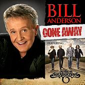 Gone Away (feat. The Oak Ridge Boys) - Single by Bill Anderson
