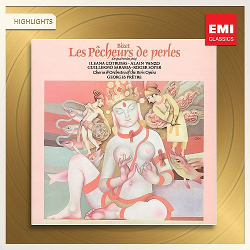 Play & Download Bizet: Les Pêcheurs des Perles by Various Artists | Napster