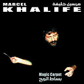 Play & Download Magic Carpet by Marcel Khalife | Napster