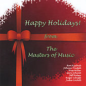 Play & Download Happy Holidays by The Masters of Music | Napster