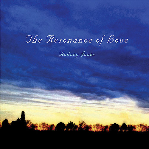 Play & Download The Resonance of Love by Rodney Jones | Napster