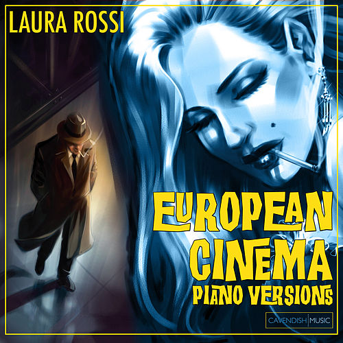 European Cinema Piano Versions by Laura Rossi