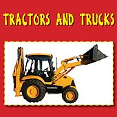 Tractors and Trucks by Kidzone