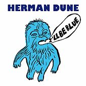 Play & Download I'll Be Blue (Petit Bateau Edit) by Herman Dune | Napster