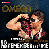 Play & Download Do You Remember the Time: Homenaje a Michael Jackson by Omega | Napster