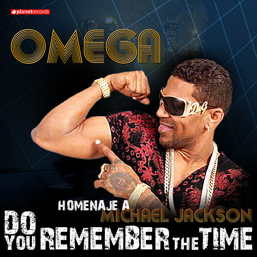 Do You Remember the Time: Homenaje a Michael Jackson by Omega