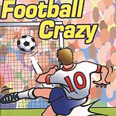 Play & Download Football Crazy by Kidzone | Napster