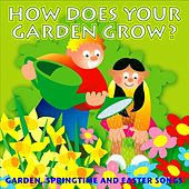 Play & Download How Does Your Garden Grow? by Kidzone | Napster