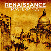 Renaissance Masterminds by Various Artists