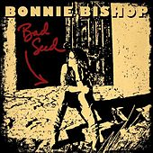 Bad Seed - Single by Bonnie Bishop